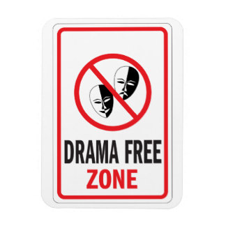 drama_free_zone_warning_sign